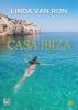 Linda van Rijn ,Casa Ibiza - grote letter uitgave