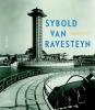 <b>Kees  Rouw</b>,Sybold van Ravesteyn architect