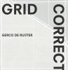 Peter  Delpeut ,Grid Corrections
