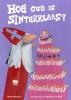 <b>Bette  Westera</b>,Hoe oud is Sinterklaas?