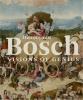 Jos  Koldeweij, Matthijs  Ilsinck,Hieronymus Bosch - Visons of genius