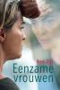 <b>Ben  Zijl</b>,Eenzame vrouwen