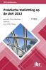 <b>M.A.B.  Chao-Duivis</b>,Praktische toelichting op de UAV 2012