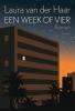 <b>Laura van der Haar</b>,Een week of vier
