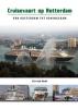Cor van Gent ,Cruisevaart op Rotterdam