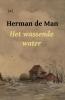 Herman de Man ,Het wassende water