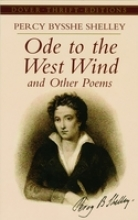 Shelley, Percy Bysshe Ode to the West Wind and Other Poems