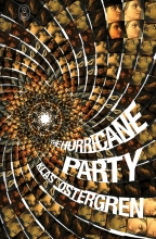 Ostergren, Klas The Hurricane Party