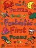 ,Puffin Book of Fantastic First Poems