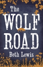 Beth Lewis The Wolf Road