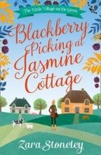 Stoneley, Zara Blackberry Picking at Jasmine Cottage