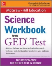 McGraw-Hill Education Editors McGraw-Hill Education Science Workbook for the GED Test