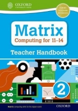 Diane Levine Matrix Computing for 11-14: Teacher Handbook 2
