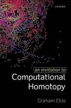 Graham (Professor of Mathematics, Professor of Mathematics, National University of Ireland, Galway) Ellis An Invitation to Computational Homotopy