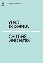 Tsushima, Yuko Of Dogs and Walls