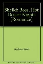 Stephens, Susan Sheikh Boss, Hot Desert Nights