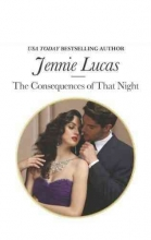 Lucas, Jennie Consequences Of That Night