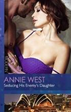 West, Annie Seducing His Enemy`s Daughter