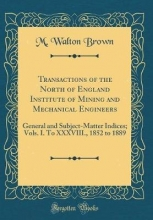 Brown, M. Walton Brown, M: Transactions of the North of England Institute of