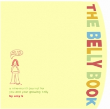 K., Amy The Belly Book