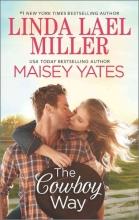 Miller, Linda Lael,   Yates, Maisey The Cowboy Way