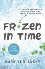 Kurlansky, Mark Frozen in Time