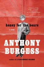 Burgess, Anthony Honey for the Bears