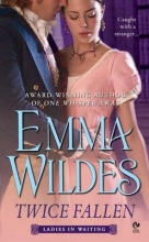 Wildes, Emma Twice Fallen