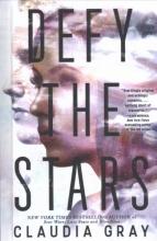 Gray, Claudia Defy the Stars