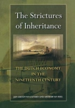 Jan Luiten van Zanden,   Arthur van Riel The Strictures of Inheritance