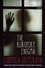 Ulitskaya, Ludmila The Kukotsky Enigma