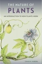Craig N. Huegel The Nature of Plants