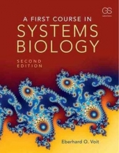 Eberhard O. Voit A First Course in Systems Biology