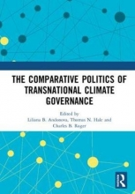The Comparative Politics of Transnational Climate Governance