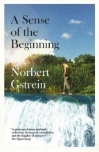 Gstrein, Norbert Sense of the Beginning