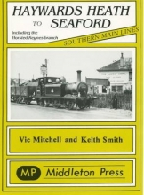 Vic Mitchell,   Keith Smith Haywards Heath to Seaford
