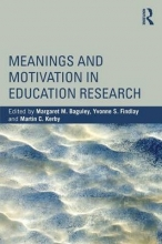 Baguley, Margaret M. Meanings and Motivation in Education Research