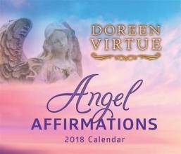 Virtue, Doreen Angel Affirmations 2018 Calendar