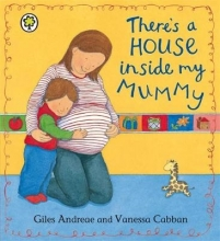 Andreae, Giles There`s A House Inside My Mummy Board Book