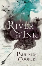 Cooper, Paul M.M. River of Ink