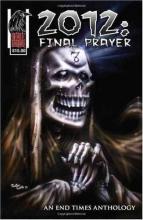 Heske, R. M. 2012: Final Prayer