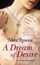 Rowan, Nina A Dream of Desire
