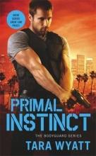 Wyatt, Tara Primal Instinct