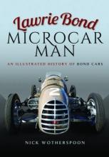 Nick Wotherspoon Lawrie Bond, Microcar Man