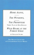 Buzzati, Dino,   Scabia, Giuliano Home Alone, the Windows, the Prompters