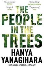 Yanagihara, Hanya People in the Trees