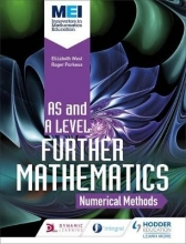 Lissaman, Richard MEI Further Maths: Numerical Methods