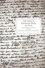 Austen, Jane Jane Austen`s Manuscript Works