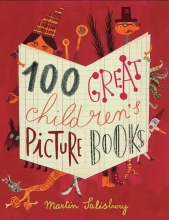Salisbury, Martin 100 Great Children`s Picturebooks