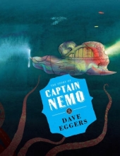 Eggers, Dave The Story of Captain Nemo
